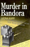 Murder in Bandora by Leona Karr