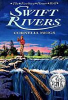 Cover: Swift Rivers by Cornelia Meigs