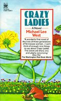 Crazy Ladies by Michael Lee West