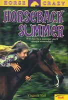 Horseback Summer by Virginia Vail