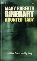 Haunted Lady by Mary Roberts Rinehart