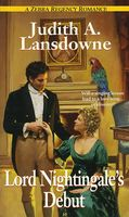 Lord Nightingale's Debut by Judith A. Lansdowne