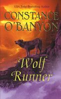 Wolf Runner by Constance O'Banyon