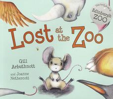 Lost at the Zoo by Gill Arbuthnott