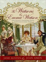 The Watsons and Emma Watson by Joan Aiken