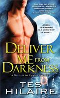 Deliver Me from Darkness by Tes Hilaire