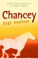 Chancey by Gigi Amateau