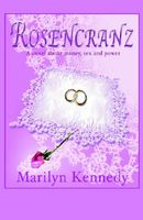 Rosencranz by Marilyn Kennedy