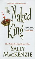 The Naked King by Sally MacKenzie