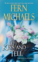 Kiss and Tell by Fern Michaels