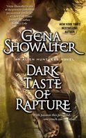 Dark Taste of Rapture by Gena Showalter