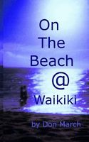 On The Beach @ Waikiki by Don March