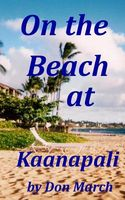 On the Beach at Kaanapali by Don March