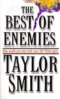 The Best of Enemies by Taylor Smith