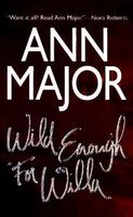 Wild Enough for Willa by Ann Major