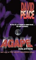 The Agape Solution by David Peace
