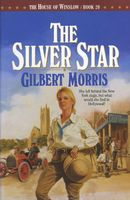 The Silver Star by Gilbert Morris