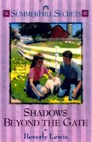 Shadows Beyond the Gate by Beverly Lewis