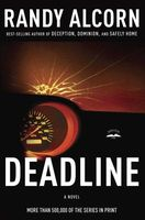 Deadline by Randy C. Alcorn