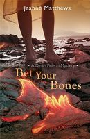 Bet Your Bones by Jeanne Matthews