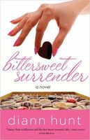 Bittersweet Surrender by Diann Hunt