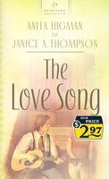 The Love Song by Janice Thompson; Anita Higman