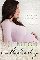 Meg's Melody by Kaylee Baldwin