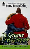 In Greene Pastures by Kendra Norman-Bellamy