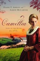 Camellia by Diane Ashley; Aaron McCarver