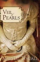 Veil of Pearls by M.L. Tyndall / MaryLu Tyndall