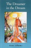The Dreamer in the Dream by Jane Adams