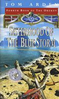 Sisterhood of the Blue Storm by Tom Arden