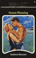 Storm Warning by Kathryn Brocato