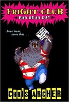 Bad Bear Day by Chris Archer