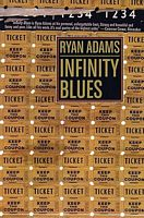 Infinity Blues by Ryan Adams