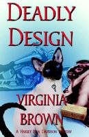 Deadly Design by Virginia Brown