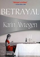 Betrayal by Karin Alvtegen