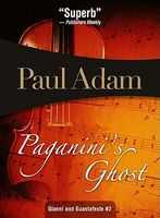 Paganini's Ghost by Paul Adam