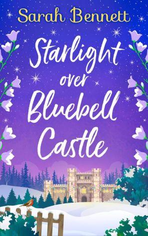 Starlight Over Bluebell Castle