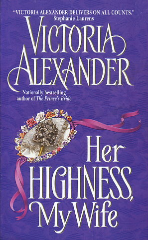 Her Highness, My Wife