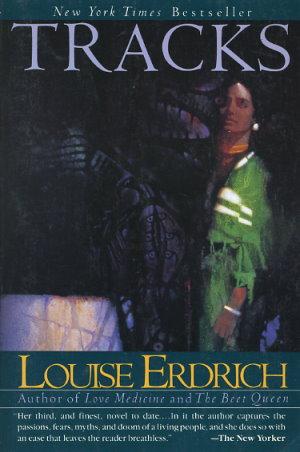 Tracks, Erdrich, Louise
