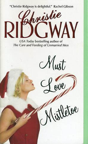 Must Love Mistletoe