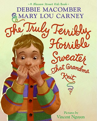 The Truly Terribly Horrible Sweater... That Grandma Knit