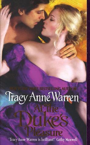 At The Duke S Pleasure By Tracy Anne Warren Fictiondb border=