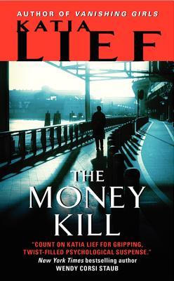 The Money Kill