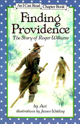 Finding Providence: The Story of Roger Williams