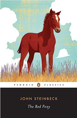 The Red Pony: A Novella