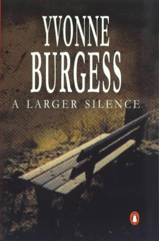 A Larger Silence