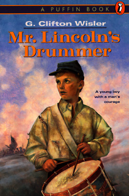 Mr. Lincoln's Drummer