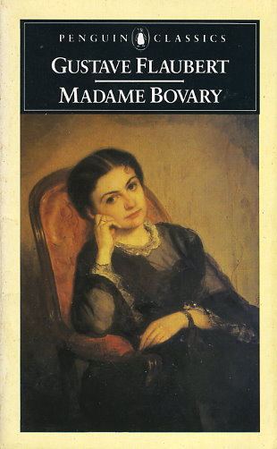 a literary analysis of the character emma in madame bovary by gustave flaubert A comparative study of gustave flaubert's madame  a critical analysis of madame bovary 27  between the two literary works since flaubert.